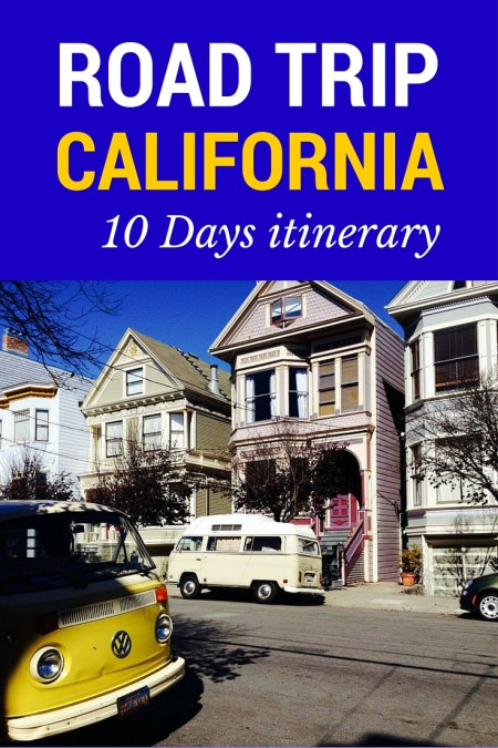 10 Days itinerary to discover California, the Golden State.