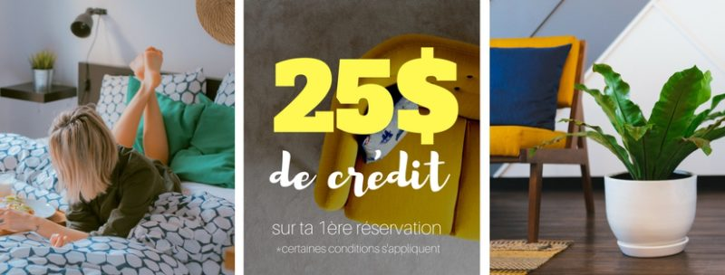 Obtient 25$ de rabais sur ta première réservation sur Airbnb.