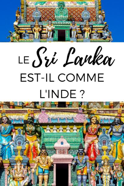 Le Sri Lanka est-il comme l'Inde? Est-ce que les conseils de voyage sont les mêmes? Voici ce qu'en dit quelqu'un qui y a habité pendant plusieurs années. #SriLanka #Asie #Voyage #Backpackers #Backpacking