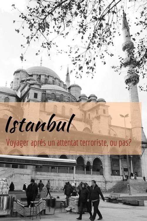 Istanbul - Voyager après un attentat terroriste, ou pas?