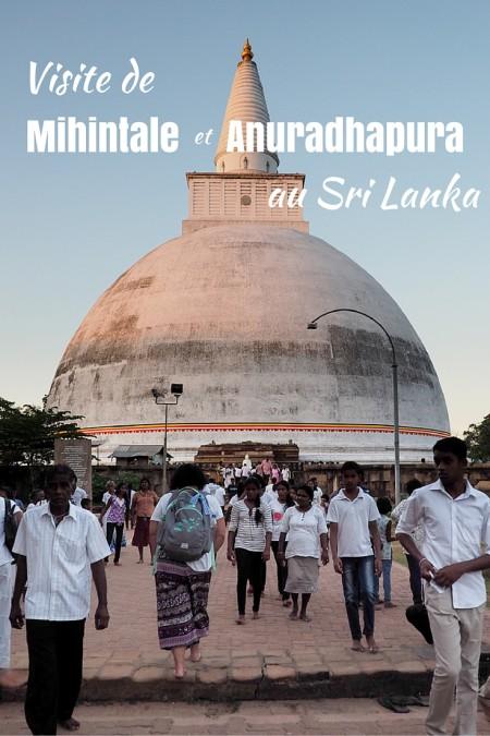 Visite de Mihintale et Anuradhapura au Sri Lanka, une excursion dans les croyances spirituelles du pays. | Annie Anywhere