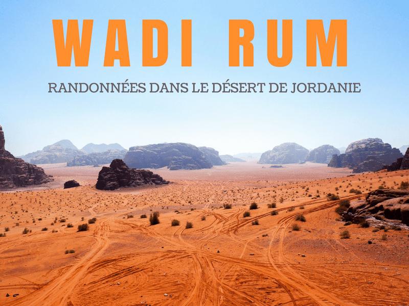 Wadi Rum - Randonnées dans le désert de Jordanie