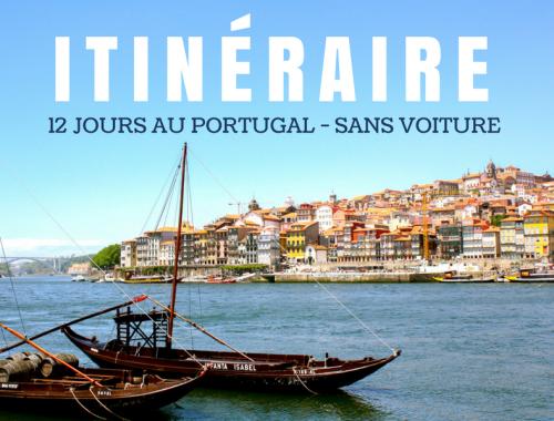 Itinéraire de 12 jours au Portugal, sans voiture