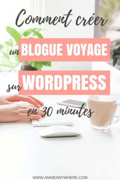 J'ai suivi cette méthode étape par étape pour créer mon blogue voyage sur WordPress. Parfait pour les débutants, c'est pas du tout compliqué! #Blogue #Bloguevoyage #Business #Startablog #Blog #WordPress #Blogging #Blogger #Bluehost