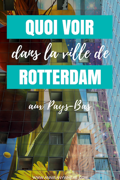 À mon avis, Amsterdam est surrestimée en comparaison avec Rotterdam. Je suis tombée totalement sous le charme de cette ville des Pays-Bas, pour son marché, son ambiance, et son Street Art! #StreetArt #Rotterdam #Pays-Bas #Netherlands #voyage #eurotrip