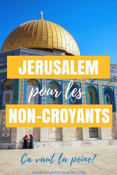 Jerusalem, ville sains pour les trois grandes religions monothéistes du monde. Je me suis posé la question à savoir si c'était tout de même intéressant de la visiter en tant que non-croyante en voyage en Israël. #religion #israel #Jerusalem #voyage #backpacking