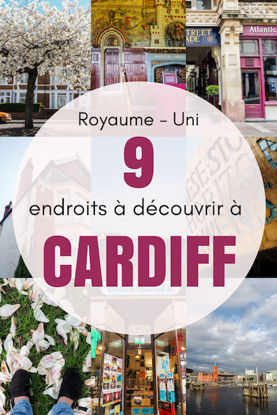 À deux heures de Londres, Cardiff est la ville parfaite pour un day trip au Pays-de-Galles. J'ai passé des semaines à explorer la ville pour vous revenir avec neuf endroits à visiter dans la capitale. #paysdegalles #Wales #voyage #UK #RoyaumeUni #Daytrip #Eurotrip