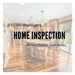 Why You Should Get an Inspection Before Listing Your Home
