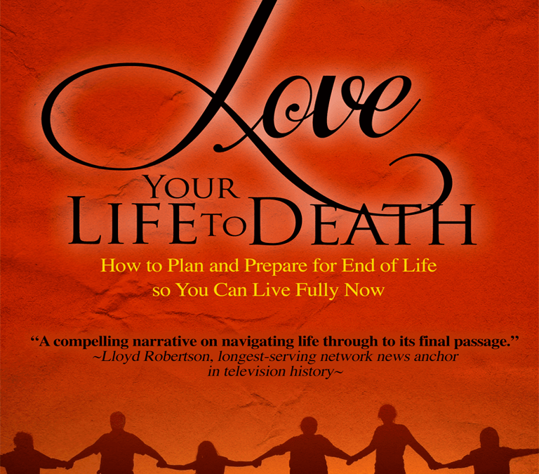 """Love Your Life to Death"" by Yvonne Heath"