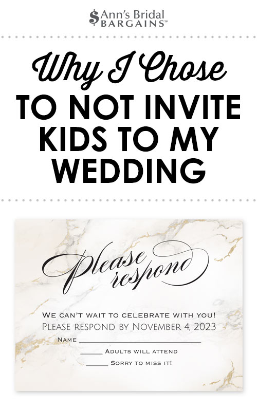 Why I Chose To Not Invite Kids My Wedding