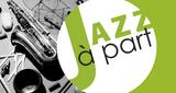 Jazz à Part