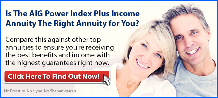 AIG Power Index Plus Income Annuity