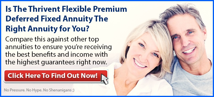 Independent Review of the Thrivent Flexible Premium Deferred Fixed Annuity
