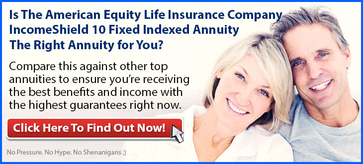 Independent-Review-of-the-American-Equity-Life-Insurance-Company-IncomeShield-10-Fixed-Indexed-Annuity-