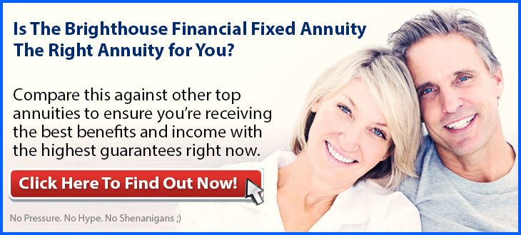 Independent Review of the Brighthouse Financial Fixed Annuity