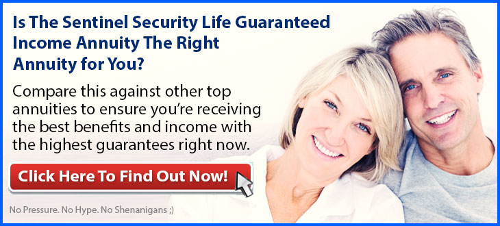 Independent Review of the Sentinel Security Life Guaranteed Income Annuity