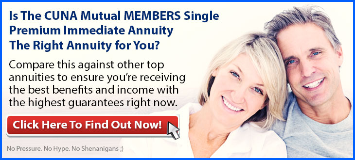 Independent Review of the CUNA Mutual MEMBERS Single Premium Immediate Annuity