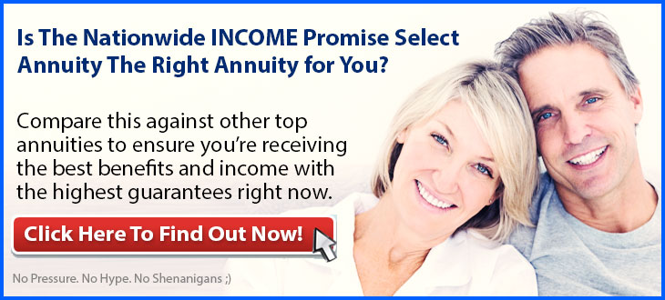 Independent Review of the Nationwide INCOME Promise Select Single Premium Immediate Annuity
