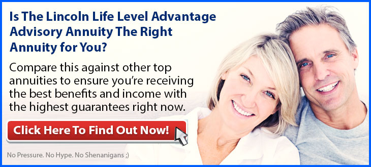 Independent Review of the Lincoln National Life Level Advantage Advisory Indexed Variable Annuity