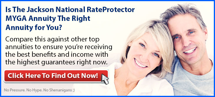 Independent Review of the Jackson National RateProtector Multi-Year Guaranteed Annuity