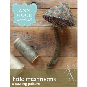 little mushroom sewing pattern