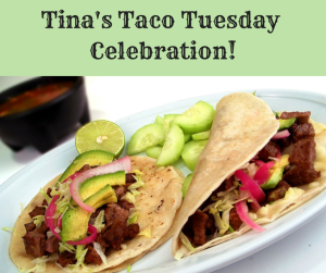 Tina's Taco Tuesday Celebration