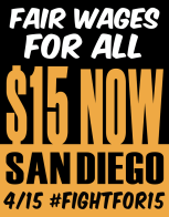 Fight For $15 San Diego Signage