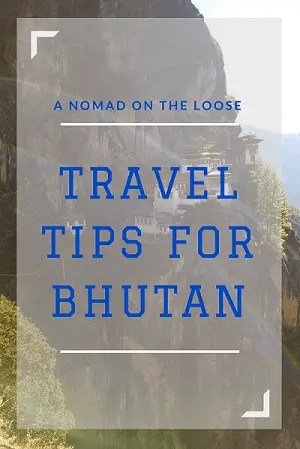 Bhutan travel tips