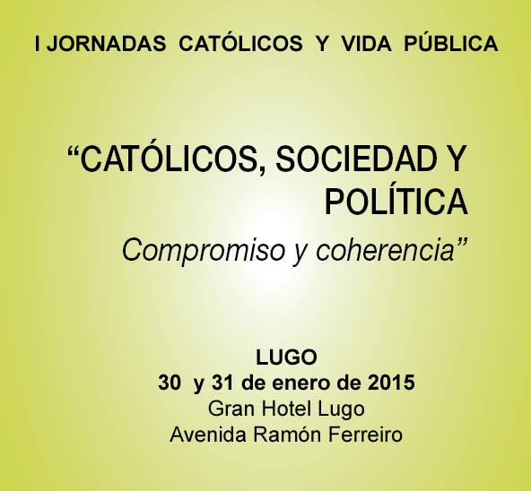 I Xornadas catolicos e vida publica 2