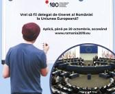 Înscrieri ca delegat de tineret al României la Uniunea Europeană