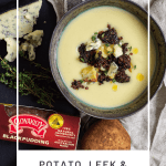 Potato & leek soup in a bowl, potato, thyme, blue cheese and black pudding on board