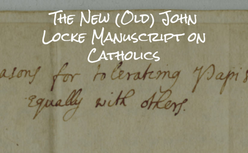 The New (Old) John Locke Manuscript on Catholics