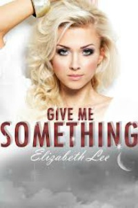 Elizabeth Lee – Give Me Something
