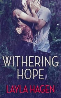 Layla Hagen – Withering Hope