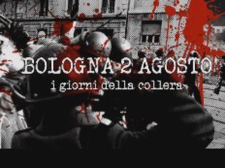 Risultati immagini per bologna 2 agosto i giorni della collera