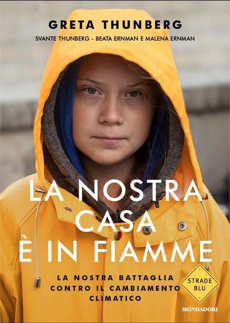 La copertina del libro di Greta Thunberg 'La nostra casa è in fiamme' © ANSA