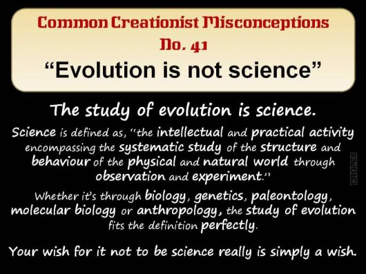 Creationist Misconceptions No. 41 - Evolution is not science