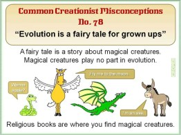 Creationist Misconceptions No. 78 - Fairy Tale for Grownups
