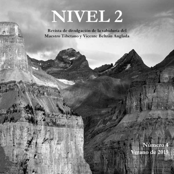 Revista NIVEL 2 Revista de divulgación de la sabiduría del Maestro Tibetano (Djwhal Khul) y Vicente Beltrán Anglada Número 4