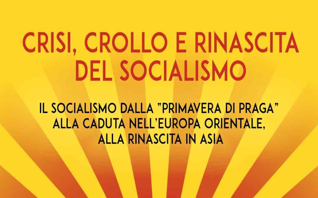 Crisi, crollo e rinascita del socialismo | Invito Iniziativa Culturale Sabato 17 novembre 2018 ore 16.00