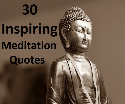 Meditation Quotes | 30 Inspiring Meditation Quotes To Meditate Upon