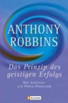 """Foto zeigt das Cover von Anthony Robbins """"Das Prinzip des geistigen Erfolgs"""""""