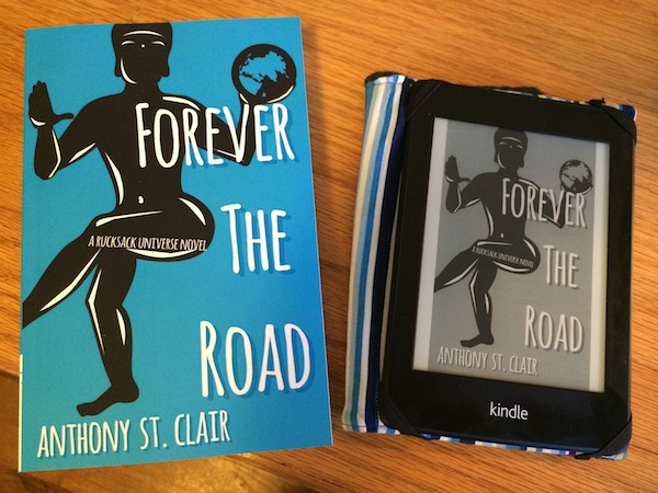 Forever the Road - Paperback, Kindle, E-book - Anthony St. Clair