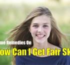 how can I get fair skin