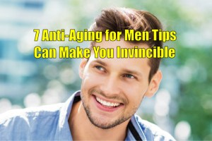Anti-aging for men