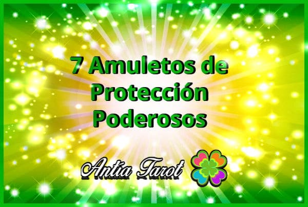 Amuletos de protección poderosos