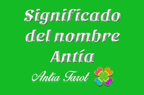 Significado del nombre Antia