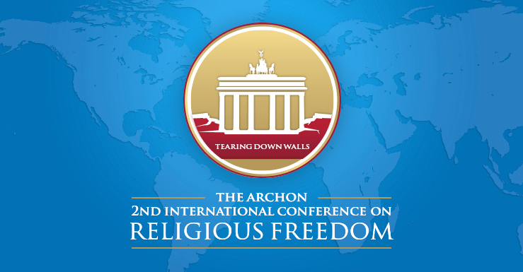 "International Archon Religious Freedom Conference: ""Tearing Down Walls: Achieving Religious Equality in Turkey"" – Berlin, December 3, 4 and 5, 2013"