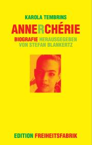 Karola Tembrins - Anne R. Cherie Biografie