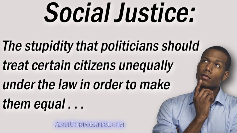 social justice logic anticorporatism